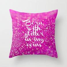 Glitter in my Veins II (Photo of Glitter) Throw Pillow