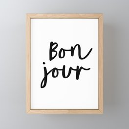 Bonjour black and white monochrome typography poster home wall decor bedroom minimalism Framed Mini Art Print