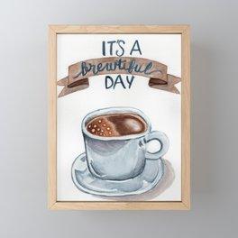 It's a brewtiful day Framed Mini Art Print