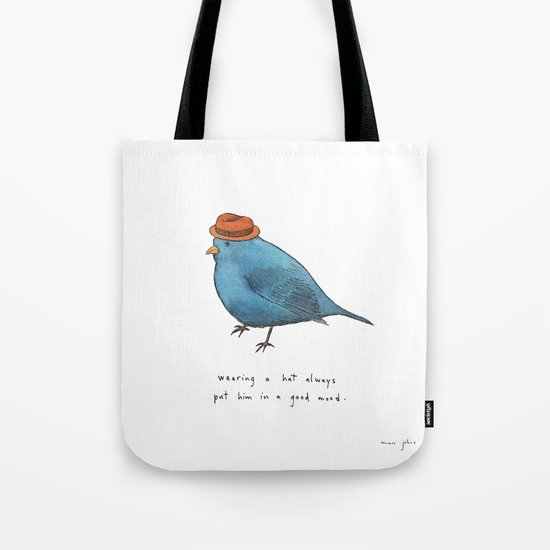 wearing a hat always put him in a good mood Tote Bag