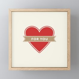 For You Heart Framed Mini Art Print