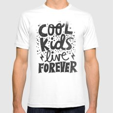 COOL KIDS LIVE FOREVER White Mens Fitted Tee SMALL