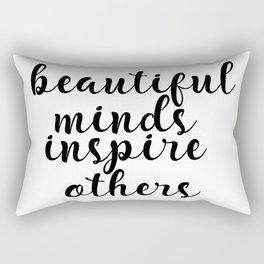 Beautiful Minds Inspire Others, Inspirational Quote, Motivational Art, Typography Print Rectangular Pillow