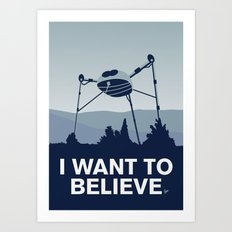 My I want to believe minimal poster-war_of_the_worlds Art Print