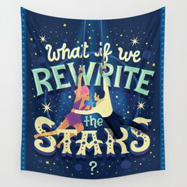 Rewrite the stars Wall Tapestry
