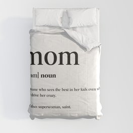 Mom Definition Comforters