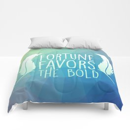 Fortune Favors the Bold Comforters