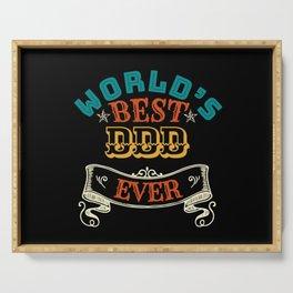 WORLDS BEST DDD EVER Serving Tray