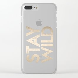 Stay Wild White Gold Quote Clear iPhone Case