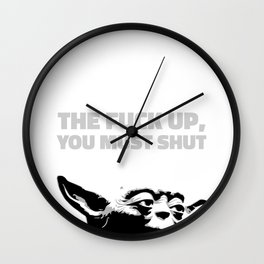 Yoda - The Fuck Up, You Must Shut Wall Clock