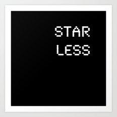 Starless (BLCK #9) Art Print