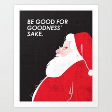 Christmas Be Good Art Print