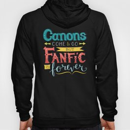 Fanfic is Forever Hoody