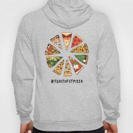 Feast of St. Pizza: Philadelphia Edition Hoody