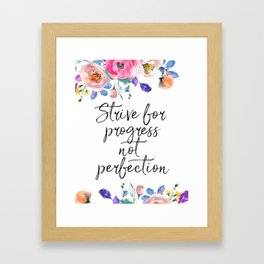 Strive for Progress Not Perfection, Inspirational Quote, Motivational Print, Typographic Art Framed Art Print