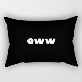Eww Rectangular Pillow
