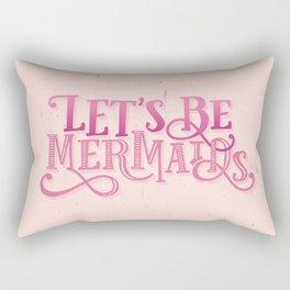 Let's Be Mermaids PINK Rectangular Pillow