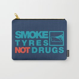 SMOKE TYRES NOT DRUGS v2 HQvector Carry-All Pouch