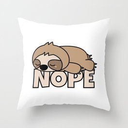 Nope Funny Sloth Throw Pillow