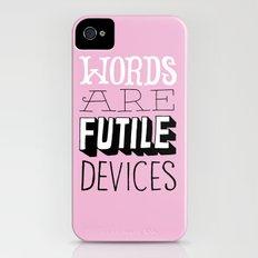 Words are Futile Devices iPhone (4, 4s) Slim Case