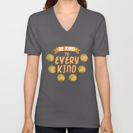 Be Kind To Every Kind graphic | veggie going vegan tee gift Unisex V-Neck