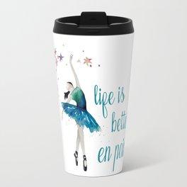 Life is better when you dance Travel Mug