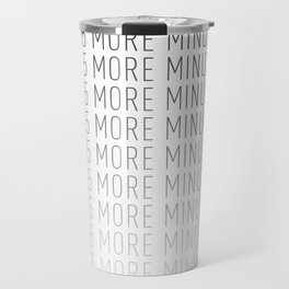 PAUSE – Just 5 More Minutes Travel Mug