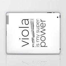 Viola is my super power (white) Laptop & iPad Skin