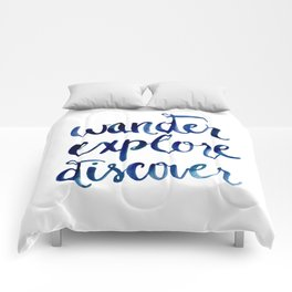 Wander, Explore, Discover Comforters