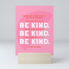 Be Kind Mr. Rogers Quote Mini Art Print