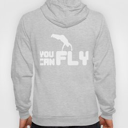 Awesome and Cool Parkour Tshirt Design You Can Fly Hoody