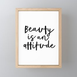 Beauty is an Attitude black-white typography poster design modern canvas wall art home decor Framed Mini Art Print