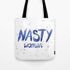 Nasty Woman ART | Such a Nasty Woman Tote Bag