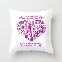 Nurses are cute & intelligent Throw Pillow