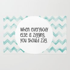 When everybody else is zigging, you should zag. Rug