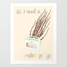 Radio Ga Ga Art Print