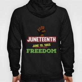 Juneteenth Freedom Black Emancipation Day Black Hand Hoody