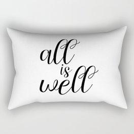 All Is Well, Typography Poster, Motivational Art, Inspirational Print Rectangular Pillow