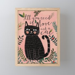 ALL YOU NEED IS LOVE AND A CAT Framed Mini Art Print