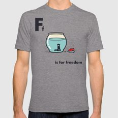 F is for freedom - the irony Mens Fitted Tee Tri-Grey MEDIUM