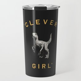 Clever Girl (Dark) Travel Mug