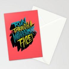 Run Through a Motherfucker Face Stationery Cards