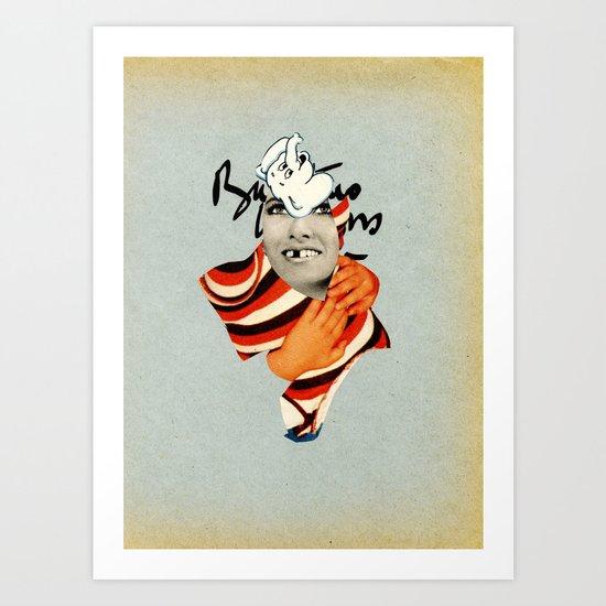 ~Dumb hug~ Art Print
