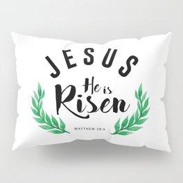 Matthew 28:6 he has risen.Christian Bible verse Pillow Sham