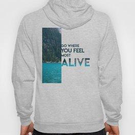 Go Feel Alive Hoody