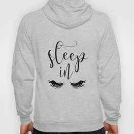 SLEEP IN PRINT, Let's Sleep In,Lashes Decor,Lashes Art,Good Night Print,Teen Girls,Calligraphy Quote Hoody