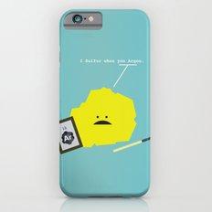I Sulfur When You Argon iPhone 6s Slim Case