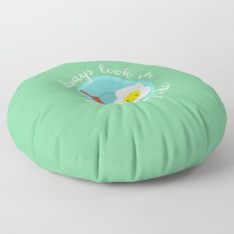 always look on the sunny side Floor Pillow