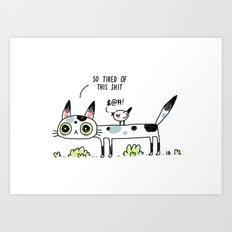Annoyed Cat Art Print