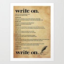 Writer Writers Write On Art Print